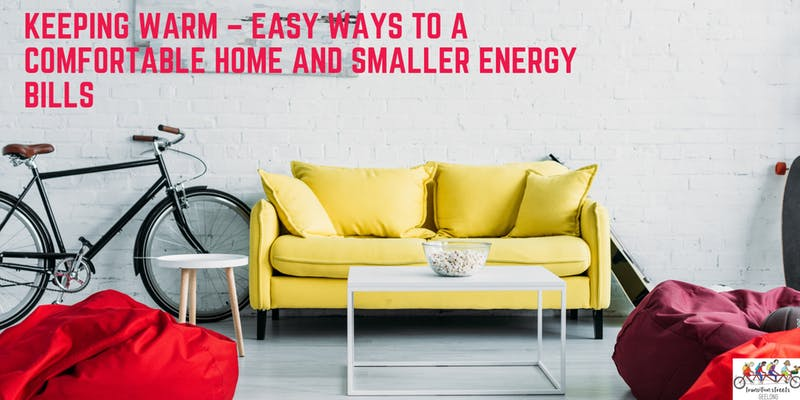 KEEPING WARM – EASY WAYS TO A COMFORTABLE HOME